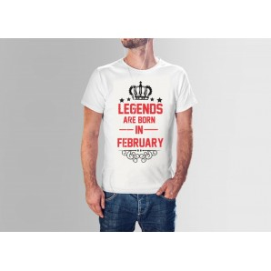 Tricou imprimat DTG Legends are born in February