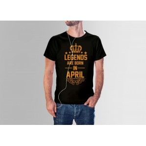 Tricou imprimat DTG Legends are born in April